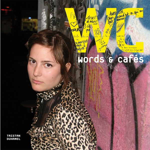 WC, Words & Cafés